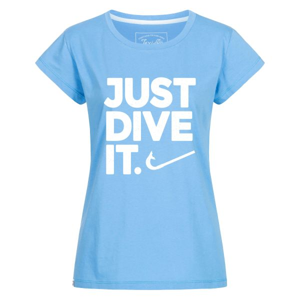 Just dive it. women's t-shirt