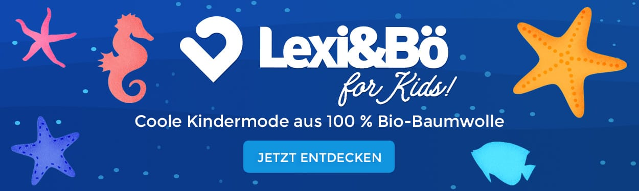 Lexi&Bö for Kids: Cool Kindermode aus 100 % Bio-Baumwolle